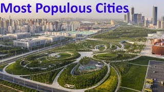 The 10 Most Populous Cities In The World  | And Reasons