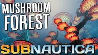 Subnautica - MUSHROOM FOREST | Let's Play Subnautica (Subnautica Gameplay)