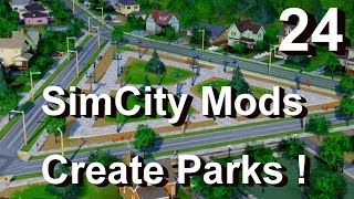 ★ SimCity 5 (2013) Mods #24 ►Create Parks Any Shape! Tree, Bench&Path Mods By Xoxide◀ [REVIEW]