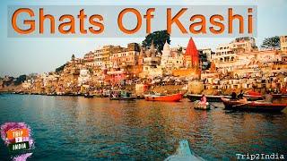 Ghats in Kashi / Kashi ke ghat