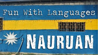 Fun With Languages | Learning Nauruan 🇳🇷