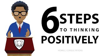 How To Think Positive (THE KEYS TO POSITIVE THINKING)