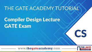 Compiler Design   Compiler Design for GATE   GATE Exam