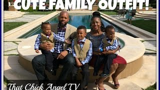 Cute Family Outfit!! 😍 | That Chick Angel TV