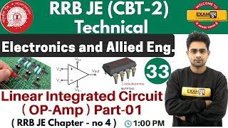 Class 33||#RRB JE (CBT -2 )Technical || Electronics Eng. || By Sameer Sir |Linear Integrated Circuit