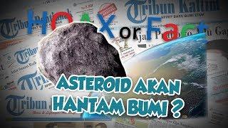 Hoax or Fact: Bumi dalam Keadaan Bahaya, Asteroid akan Menghantam sebelum Natal 2019?