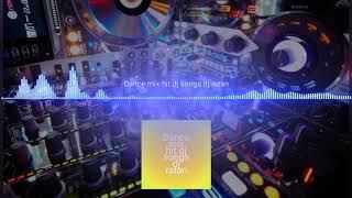 Bollywood nonstop DJ song dj ratan remix