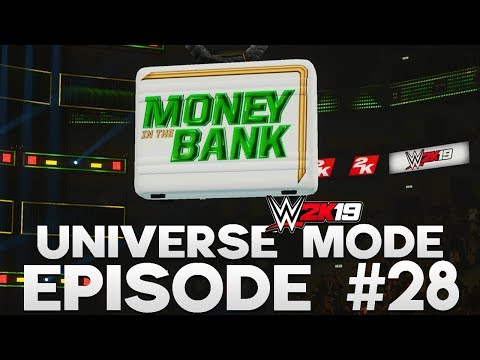 WWE 2K19 | Universe Mode - 'MONEY IN THE BANK!' (PART 3/5) | #28