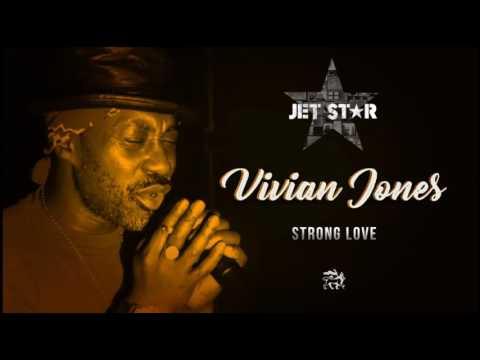 Vivian Jones – Strong Love – Official Audio | Jet Star Music