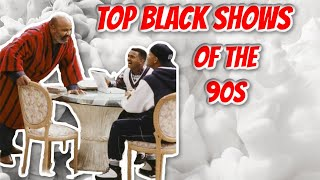Top Black Shows Of The 90s