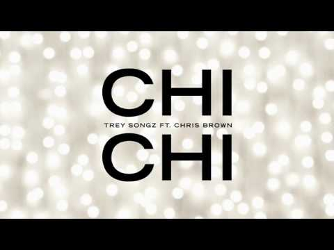 Trey Songz - Chi Chi Feat. Chris Brown [Official Audio] - Trey Songz