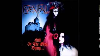 Still in the grey dying - Evenfall [Full album]