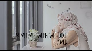 Sometimes When We Touch (Cover) Dan Hill - Andien Tyas