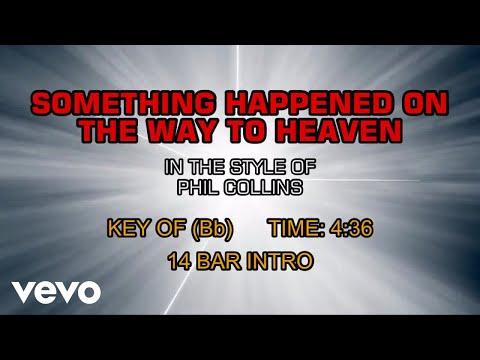 Phil Collins - Something Happened On The Way To Heaven (Karaoke)