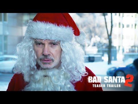 Bad Santa 2 Movie Trailer