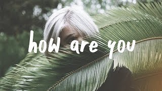 Kayden - How Are You (Lyric Video)