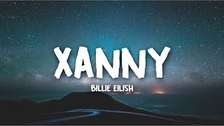Billie Eilish   Xanny (Lyrics)