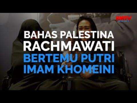Bahas Palestina, Rachmawati Bertemu Putri Imam Khomeini