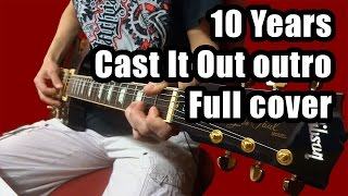 10 Years - Cast It Out Outro (Guitar & Bass Full Cover)
