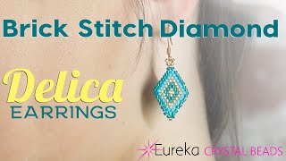 How To Make Brick Stitch Diamond Earrings Using Delica Seed Beads