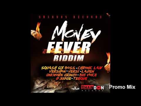 Money Fever Riddim (Full  Oct 2018) Feat. Vershon  Versi  Laden  Squash  Big Voice
