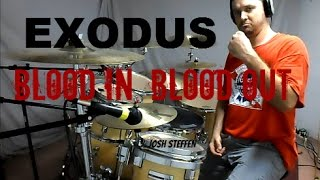 EXODUS - Blood In, Blood Out - Drum Cover