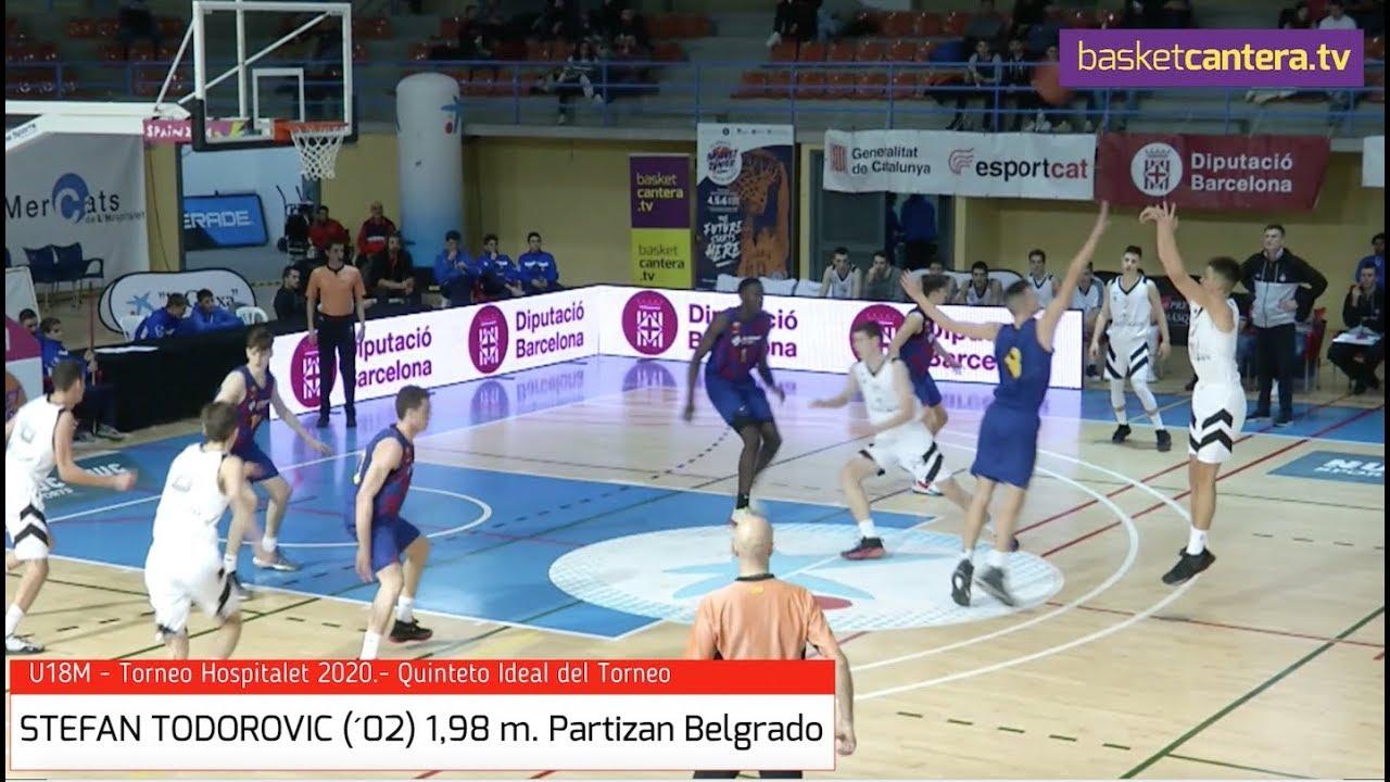 STEFAN TODOROVIC (´02) 1,98 m. Partizan Belgrad0.- Quinteto Torneo U18 Hospitalet (BasketCantera.TV)