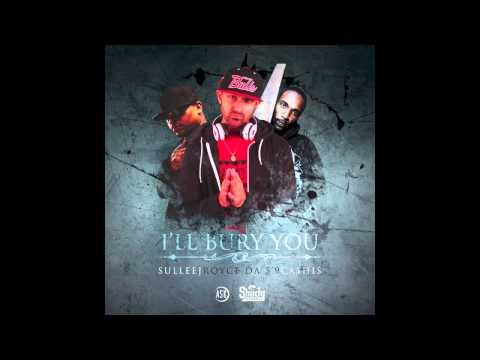 Sullee J - I'll Bury You ft. Royce Da 5'9 & Cashis [Bogish/Slaughterhouse]