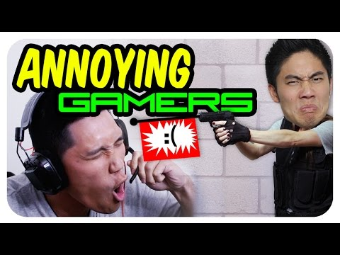 Annoying Gamers!