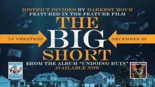 "Darkest Hour ""District Divided"" (Featured in 'The Big Short')"