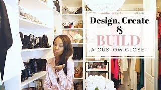How To Design, Create And Build A Custom Masters Closet | DIY Dream Closet