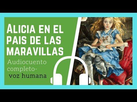 🔴ALICIA EN EL PAÍS DE LAS MARAVILLAS de Lewis Carroll   Audiolibro completo- VOZ HUMANA