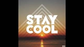 Stay Cool #002 (R&B / Soul Mix)