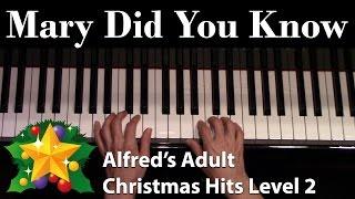 Mary Did You Know (Intermediate Piano Solo)