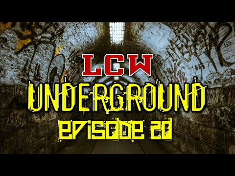 LCW Underground —  ROAD TO CIVIL WAR (Episode 20)