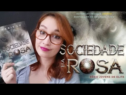 Sociedade da Rosa (Marie Lu) | Resenhando Sonhos