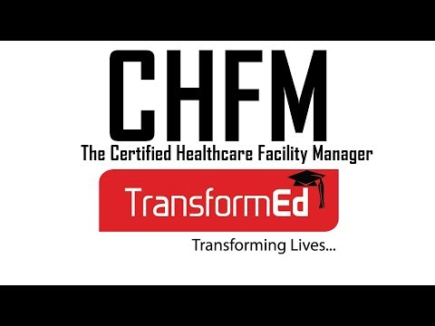 Certified Healthcare Facility Manager   CHFM® 2019 - YouTube