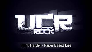 Think Harder - Paper Based Lies [HD]