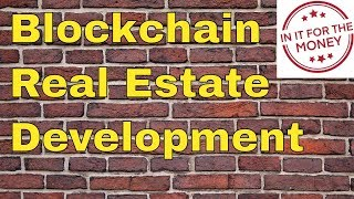 Blockchain Real Estate is Finally Here | CurveBlock