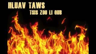 Hluav Taws..   Tsis Zoo Li Qub