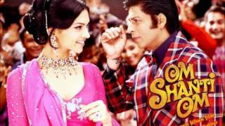 Dhoom Taana - Om Shanti Om