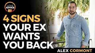 Signs Your Ex Wants You Back | FOUR Signs Your Ex Misses You
