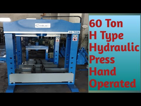 OMKAR Make Hand Operated Hydraulic Press Machine - 60 Ton