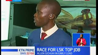 Allen Gichuhi takes early lead in the votes for LSK top job