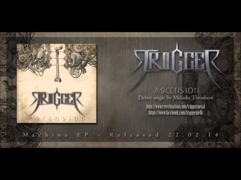 Trigger - Ascension