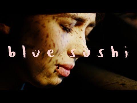BLUE SUSHI - a sammy paul & bertie gilbert film (2015)