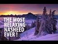 Relaxing Islamic Nasheed | Music | 2017