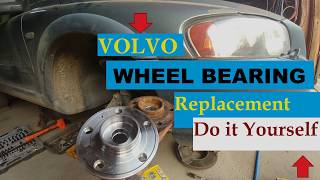 COMPLETE DIY   VOLVO FRONT WHEEL BEARING REPLACEMENT