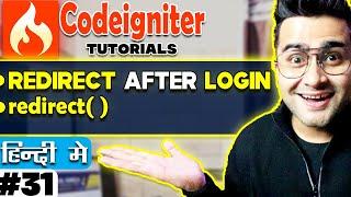 CodeIgniter Mini Project Tutorial in Hindi (Redirect After Login )   redirect()
