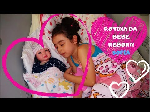 ROTINA DA MINHA BONECA BEBÊ REBORN | BABY REBORN | BRINCANDO DE BONECA